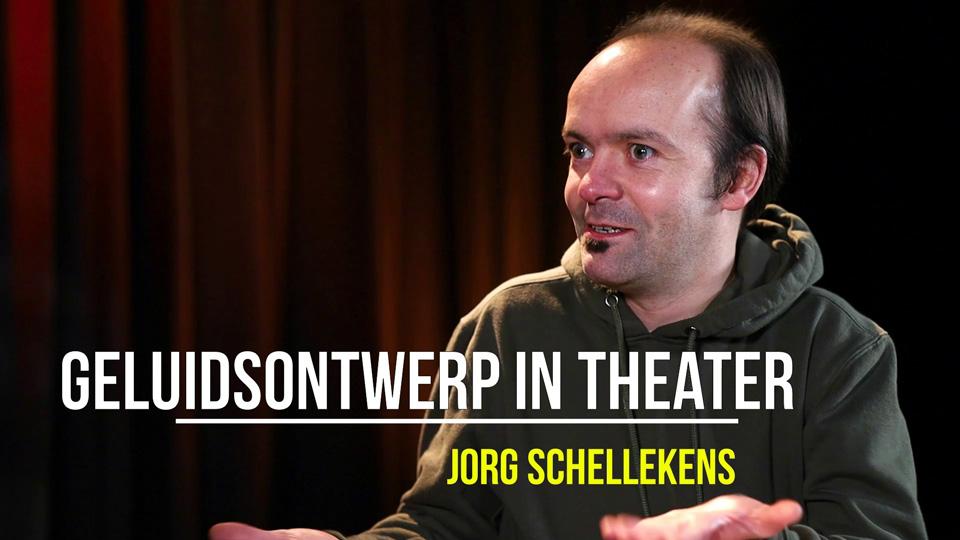 Jorg Schellekens over geluidsontwerp in theater